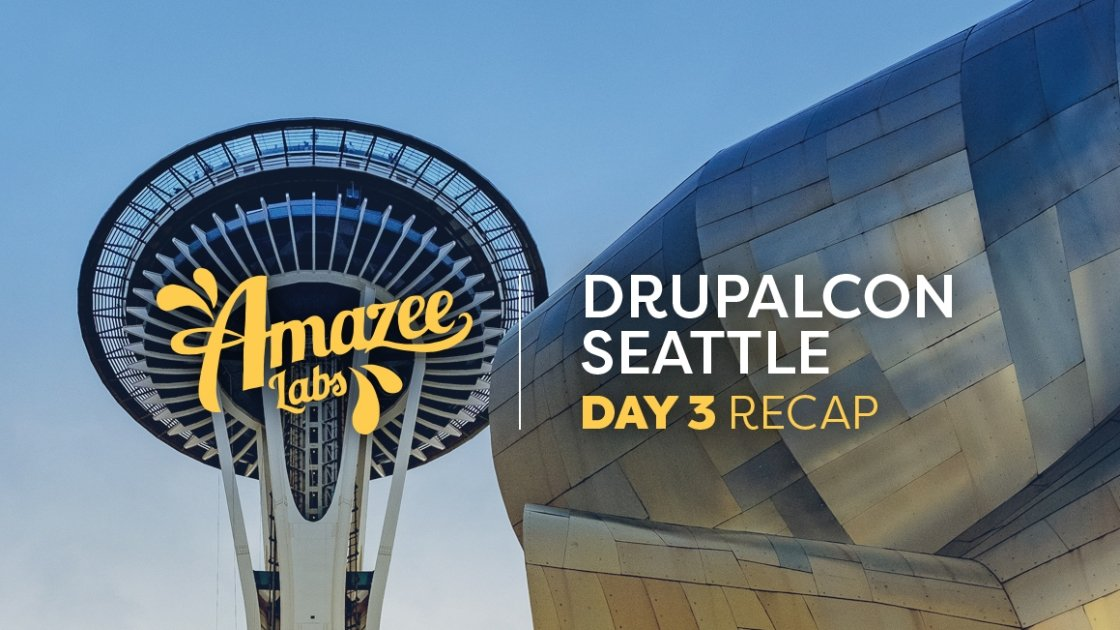 DrupalCon Seattle Day 3 Recap: Sessions and Splash Awards