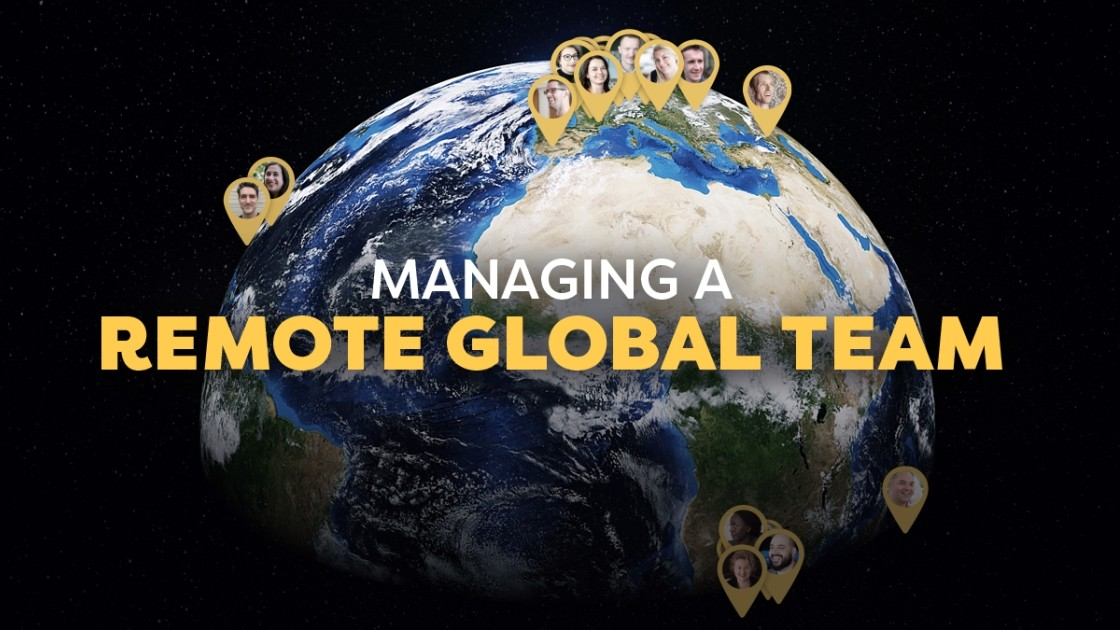 Key Ingredients for Managing a Remote Global Team