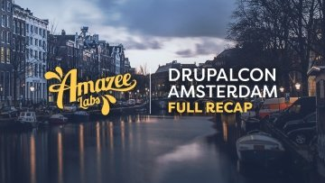 Full Week Blog Recap: DrupalCon Amsterdam