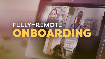 My experience with fully-remote onboarding